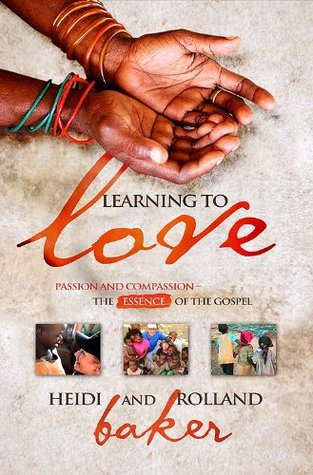 Learning to Love  by  Rolland Baker