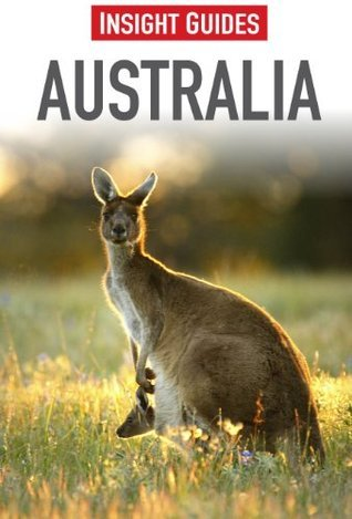 Insight Guides: Australia Insight Guides