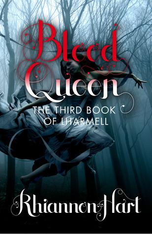 Blood Queen (Lharmell, #3) Rhiannon Hart
