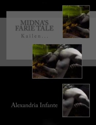 Midnas Farie Tale (A Lite Farie Tale #1)  by  Alexandria Infante