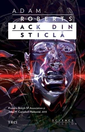 Jack-din-Sticlă  by  Adam Roberts