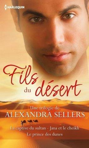 Fils du désert (Volume multi thématique)  by  Alexandra Sellers