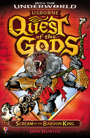 Scream of the Baboon King (Quest of the Gods, #8) Dan Hunter