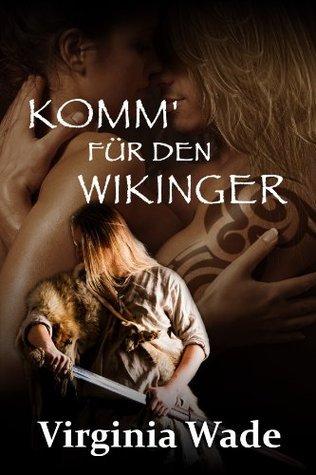 Komm für den Wikinger 1  by  Virginia Wade