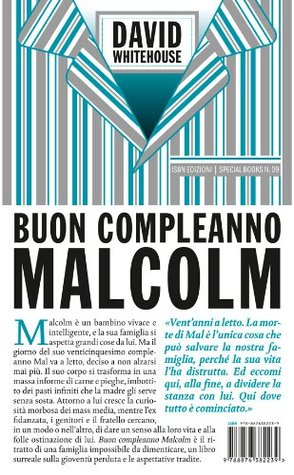Buon compleanno Malcolm (Special books) (Italian Edition)  by  David Whitehouse
