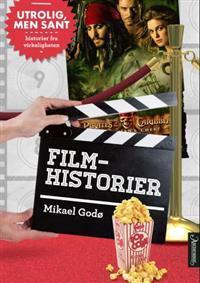 Filmhistorier. Utrolig, men sant  by  Mikael Godø