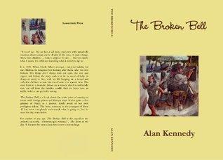 THE BROKEN BELL  by  Alan Kennedy