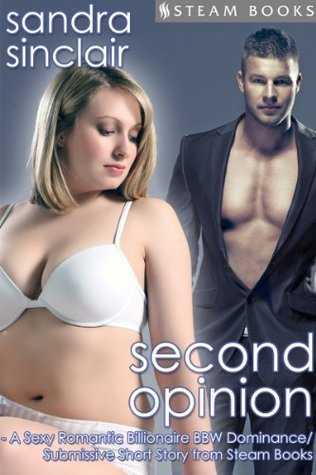 Second Opinion  by  Sandra Sinclair
