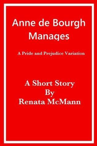 Anne de Bourgh Manages Renata McMann