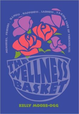 The Wellness Basket Kelly Moore-Ogg