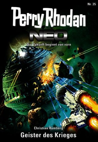Perry Rhodan Neo 35: Geister des Krieges Christian Humberg