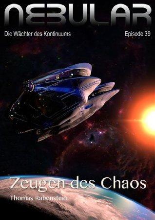 Nebular 39 - Zeugen des Chaos Thomas Rabenstein