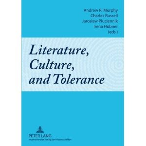 Literature, Culture, and Tolerance  by  Andrew R. Murphy