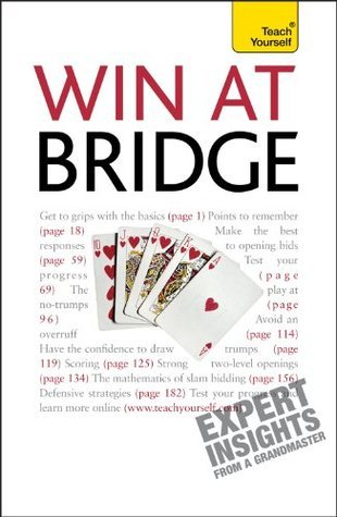 Win at Bridge: Teach Yourself David Bird