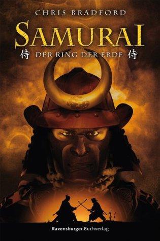 Samurai 4: Der Ring der Erde  by  Chris Bradford