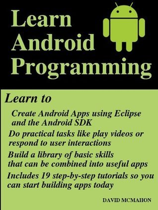 Learn Android Programming  by  David McMahon