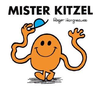 Mister Kitzel (Mr. Men und Little Miss) Roger Hargreaves