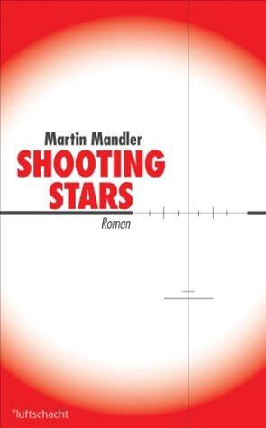 Shooting Stars Martin Mandler