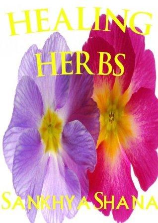 Healing Herbs Sankhya Shana