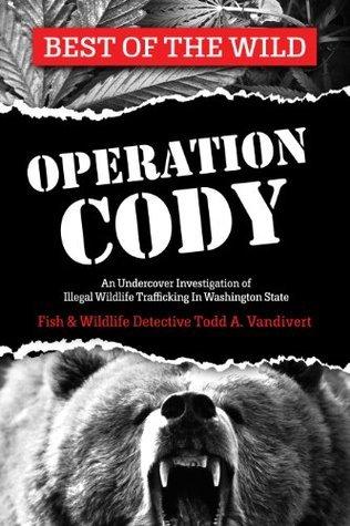 OPERATION CODY  by  Todd Vandivert