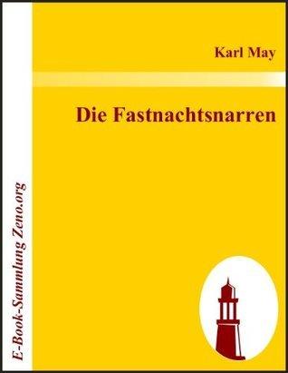 Die Fastnachtsnarren Karl May