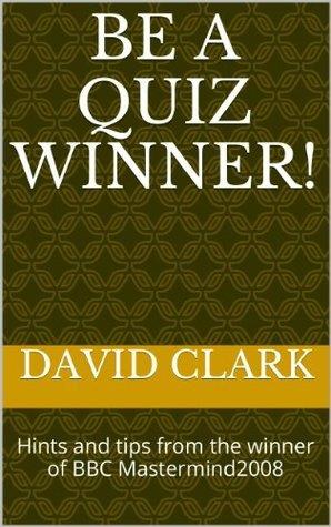 Be A Quiz Winner ! David Clark