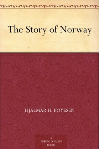 The Story of Norway  by  Hjalmar H. Boyesen