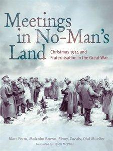 Meetings In No Mans Land Marc Ferro