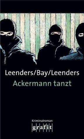 Ackermann tanzt (Toppe & Co.)  by  Hiltrud Leenders