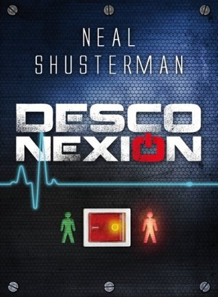 Desconexión (Desconexión, #1)  by  Neal Shusterman
