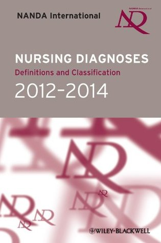 Nursing Diagnoses 2009-2011: Definitions and Classification  by  NANDA International