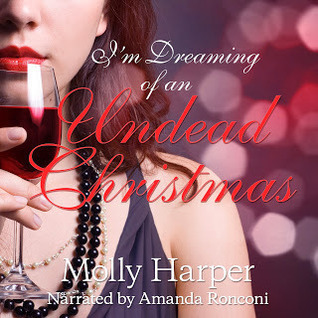 Im Dreaming of an Undead Christmas (Half-Moon Hollow, #2.7)  by  Molly Harper