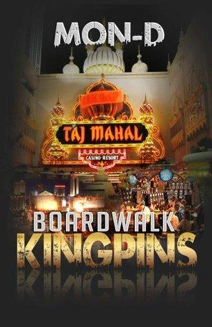 Boardwalk Kingpins Mon D