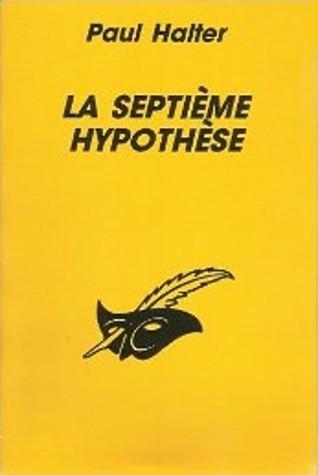 La septième hypothèse  by  Paul Halter