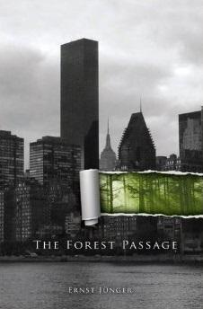 The Forest Passage Ernst Jünger