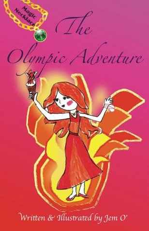 The Olympic Adventure: Magic Necklace Series (Volume 1) Jem  O