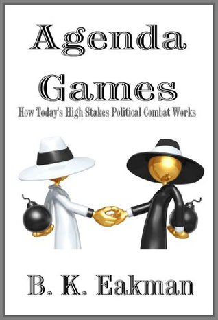 Agenda Games B. K.  Eakman