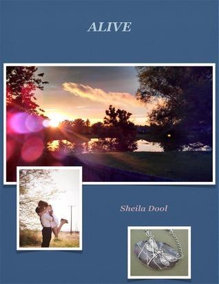 Alive  by  Sheila Dool