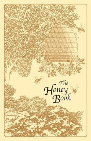 The Honey Book  by  Emily Thacker