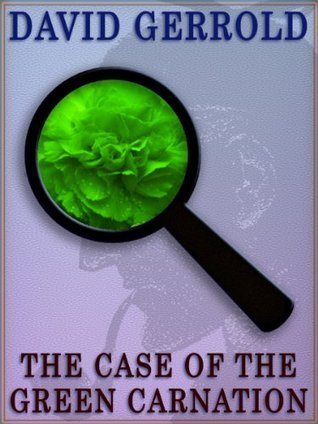 The Case Of The Green Carnation David Gerrold