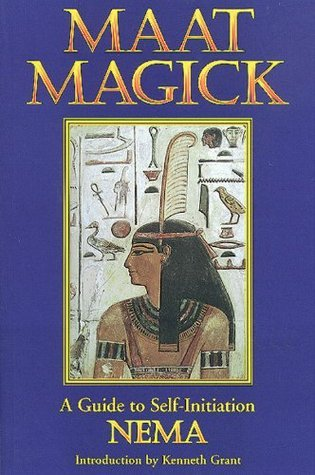 Maat Magick: A Guide to Self-Initiation  by  Nema