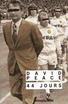 44 jours David Peace