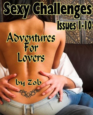 Sexy Challenges Issues 1-10 Combo Pack  by  Zob