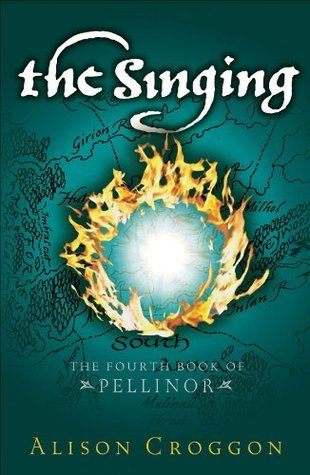 The Singing (The Books of Pellinor)  by  Alison Croggon