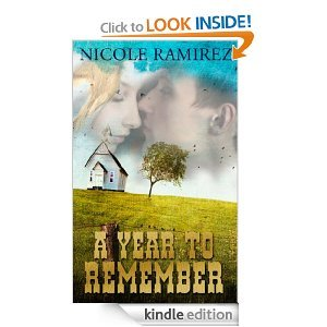 A Year to Remember  by  Nicole Ramirez