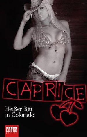 Heißer Ritt in Colorado - Caprice: Erotikserie Natalie Frank