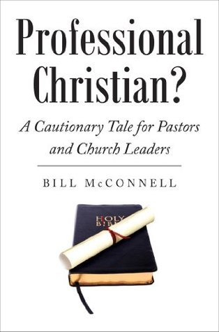 Professional Christian?  by  Bill McConnell