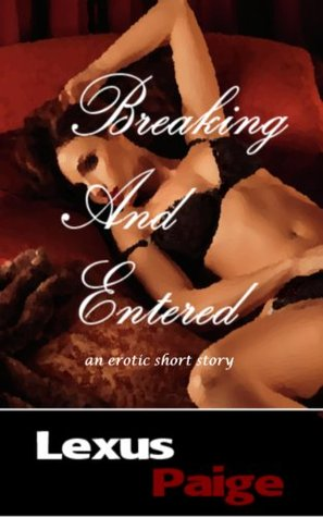 Breaking and Entered Lexus Paige