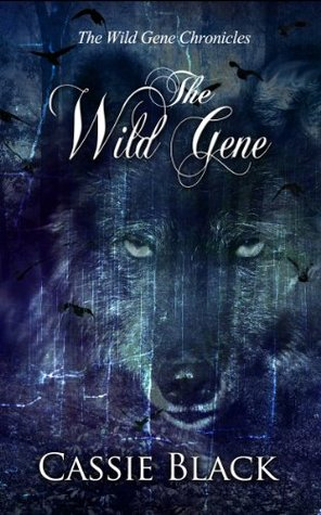 The Wild Gene  by  Cassie  Black