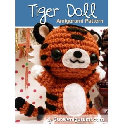 Enlarging Amigurumi Patterns : Tiger Doll Amigurumi Pattern (Crochet Pattern Books) by ...